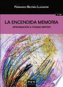 La encendida memoria (2ª ed.)