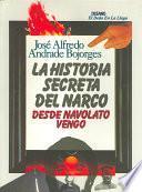 La historia secreta del narco