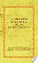 La literatura en la época de los Reyes Católicos