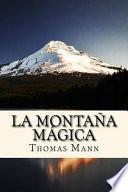 La Montana Magica (Spanish Edition)