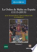 La Orden de Malta en España (1113-2013)