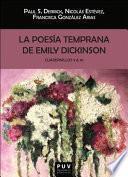 La poesía temprana de Emily Dickinson. Cuadernillos 9 & 10