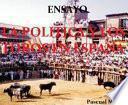 La política y los Toros en España-ENSAYO