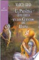 La princesa que creía en los cuentos de hadas