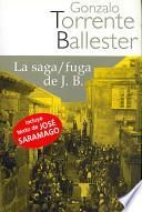 La Saga/ Fuga de J. B./ The Saga/ Escape of J.B.