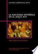 La sociedad española en el siglo XVII