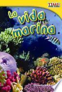 La vida marina (Sea Life) (Spanish Version)
