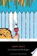 Las aventuras de Tom Sawyer (Los mejores clásicos)