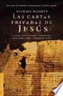 Las cartas privadas de Jesús