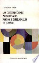 Las construcciones pronominales pasivas e impersonales en español