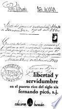 Libertad y servidumbre en el Puerto Rico del siglo XIX