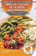 Libro De Cocina De Dieta Mediterránea Para Principiantes