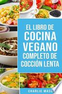 Libro de cocina vegana de cocción lenta