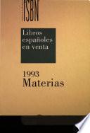 Libros Españoles en Venta 1993: vol. [3] : Materias
