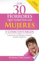 Los 30 horrores que cometen las mujeres y cómo evitarlos