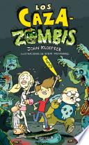 Los caza zombies / The Zombie Chasers