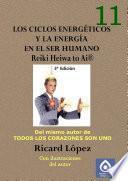 Los ciclos energéticos y la energía en el ser humano Reiki Heiwa to Ai ®