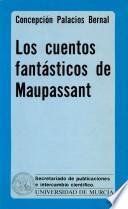 Los cuentos fantásticos de Maupassant