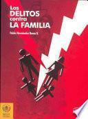 Los delitos contra la familia