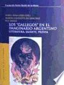 Los gallegos en el imaginario argentino