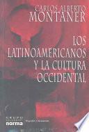 Los latinoamericanos y la cultura occidental