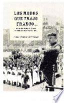 Los moros que trajo Franco--