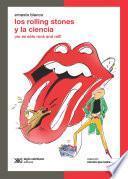 Los Rolling Stones y la ciencia