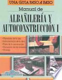 Manual de albañilería y autoconstrucción