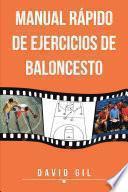 Manual rápido de ejercicios de baloncesto