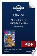 México 8_3. Alrededores de Ciudad de México