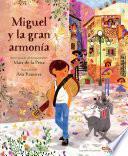 Miguel y la Gran Armonía
