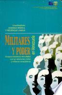 Militares y poder en Venezuela