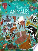 Muchos muchos muchsimos animals / Many, Many, Many Animals