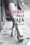 Mujeres en el Filo de la Navaja