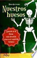 Nuestros huesos