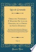Obras del Venerable P. Maestro Fr. Luis de Granada, de la Orden de Santo Domingo, Vol. 4
