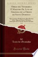 Obras Del Venerable P. Maestro Fr. Luis de Granada de la Orden de Santo Domingo, Vol. 8