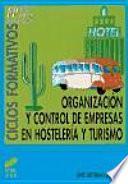 Organización y control de empresas en hostelería y turismo