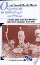 Orígenes de la museología mexicana