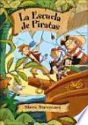 Pack La escuela de piratas. Vo. I, II y III.