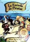 Pack La escuela de piratas. Vo. I y IV