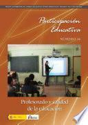 Participación educativa no 16. Revista cuatrimestral del Consejo Escolar del Estado. Profesorado y calidad de la educación