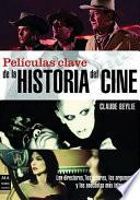 Películas clave de la historia del cine