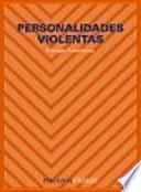 Personalidades violentas