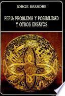 Perú, problema y posibilidad