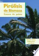 Pirólisis de biomasa