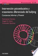 PROGRAMA CIP. Intervención psicoeducativa y tratamiento diferenciado del bullying