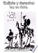 Quijote y derecho: ley en ristre