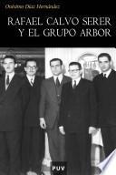 Rafael Calvo Serer y el grupo Arbor