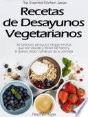 Recetas de Desayunos Vegetarianos